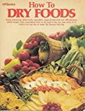 Dry Foods - How To, Deanna DeLong, 0895860244