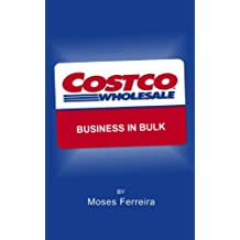 Costco: Business in Bulk