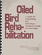 Oiled Bird Rehabilitation - A Guide for…