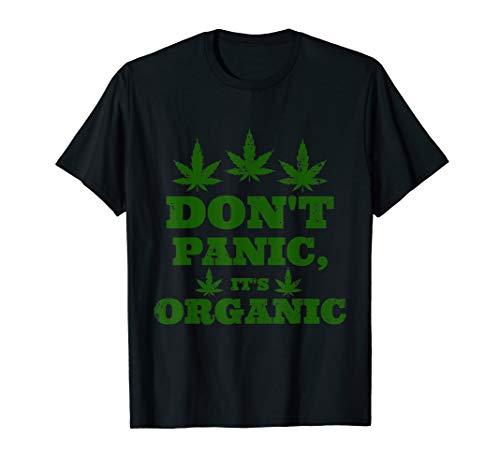 420 Vegan Shirts Do not Panic It is Organic WEED T-Shirt -