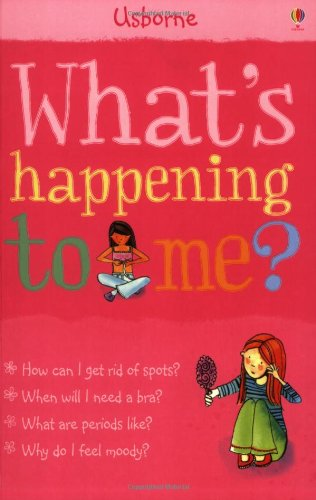 WHAT'S HAPPENING TO ME? (GIRLS EDITION) by Meredith, Susan ( Author ) on Dec-01-2006[ Paperback ]