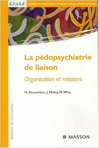 La pédopsychiatrie de liaison (French Edition)