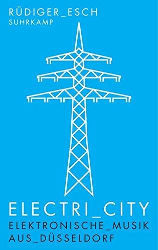 electri-city-elektronische-musik-aus-dsseldorf-suhrkamp-taschenbuch
