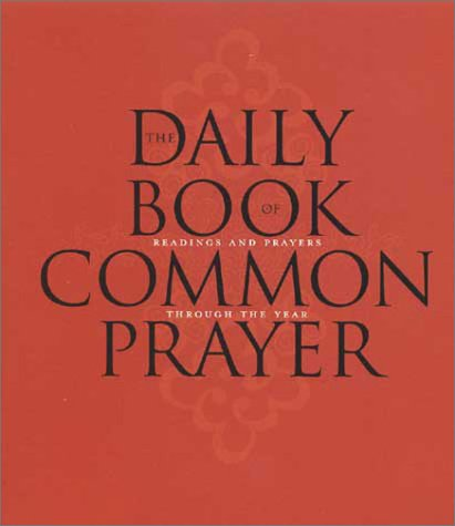 The Daily Book of Common Prayer: Readings and Prayers Through the Year ebook