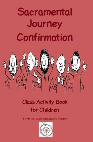 Download Sacramental Journey Confirmation: Class Activity Book for Children pdf epub