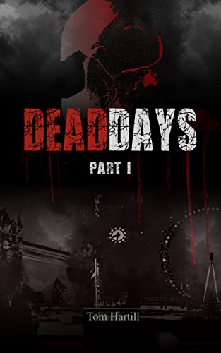 Dead Days: Part 1; MIKE by [Hartill, Tom]