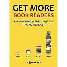 GET MORE BOOK READERS 2016: AMAZING AMAZON PUBLISHING & 7X TRAFFIC METHODS