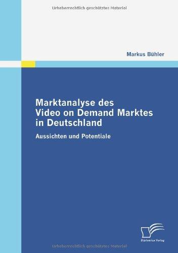 Marktanalyse des Video on Demand Marktes in Deutschland: Aussichten und Potentiale