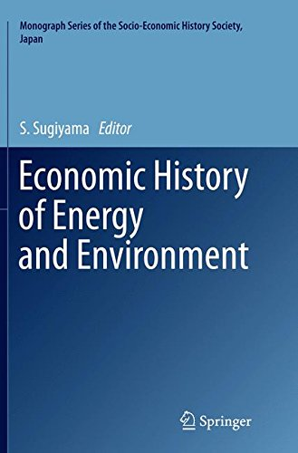 Economic History of Energy and Environment (Monograph Series of the Socio-Economic History Society, Japan) pdf epub
