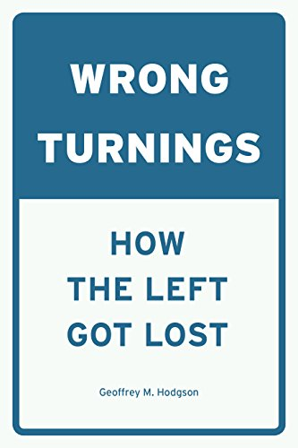 E.B.O.O.K Wrong Turnings: How the Left Got Lost<br />PPT