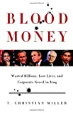 Blood Money, T. Christian Miller, 0316166278