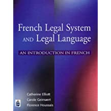 French Legal System and Legal Language: An introduction in French