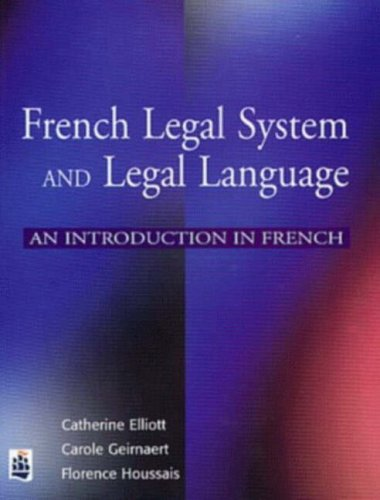 French Legal System and Legal Language: An introduction in French (French Edition) by Longman