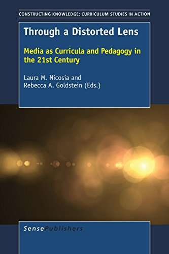 Through a Distorted Lens (Constructing Knowledge: Curriculum Studies in Action)