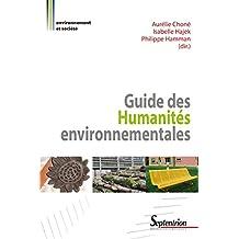 Guide des Humanités environnementales (Environnement et société)