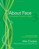 About Face 3: The Essentials of Interaction Design, 3rd Edition Front Cover