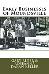 """In 1891, Moundsville, West Virginia attracted many businesses to the """"booming"""" economy of that time. These business leaders saw an opportunity to become prosperous as the community had the necessary ingredients to develop a successful busines..."""