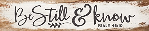 P. GRAHAM DUNN Be Still & Know White Wash 3 x 12 Inch Solid Pine Wood Farmhouse Stick Sign