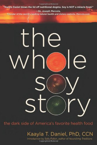 The Whole Soy Story: The Dark Side
