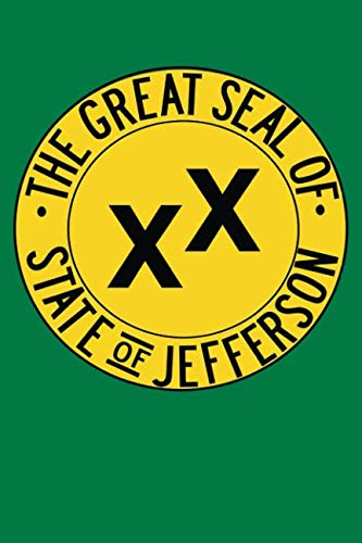 The Great Seal of State of Jefferson: Blank Lined Notebook, Journal or Diary