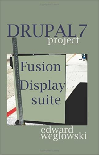Drupal 7, Fusion, Display suite: step by step project