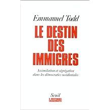 Destin des immigrés: Assimilation et ségrégation ds dém. occ.