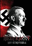 img - for Mein Kampf: My Struggle - The Official 1939 English Edition (Third Reich from Original Sources) book / textbook / text book