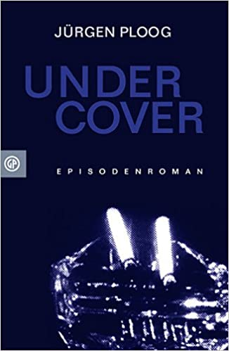 Undercover: Amazon.de: Jürgen Ploog, Jan Off: Bücher