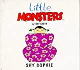 img - for Shy Sophie (Little Monsters) book / textbook / text book