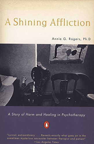Pdf Memoirs A Shining Affliction: A Story of Harm and Healing in Psychotherapy