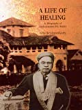 A Life of Healing, Gita Krishnankutty, 0670049158