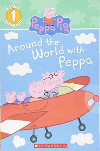 One Pig - Around the World with Peppa (Peppa Pig) (Scholastic Reader, Level 1)