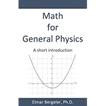 Math for General Physics: A short introduction