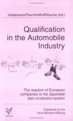 Qualifications in the Automobile Industry: The Reaction of European Companies to the Japanese Lean Production System