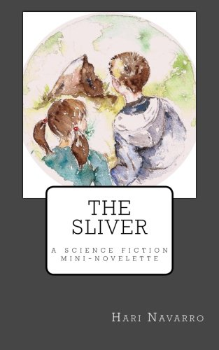 Book: The Sliver by Hari Navarro