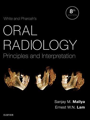 White and Pharoah's Oral Radiology E-Book: Principles and Interpretation