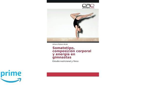 Somatotipo, composición corporal y energía en gimnastas ...