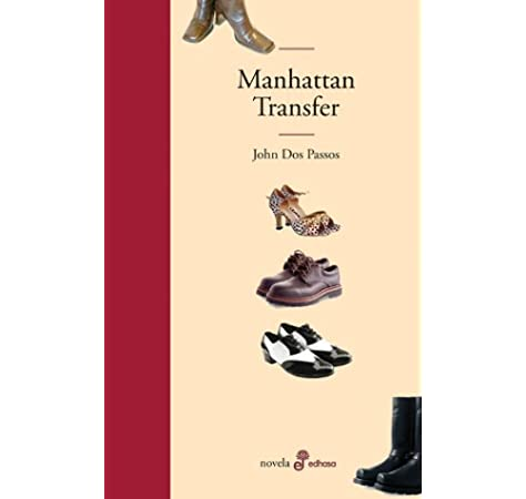 Manhattan Transfer (Edhasa Literaria): Amazon.es: Passos, John Dos, Robles Pazos, José: Libros