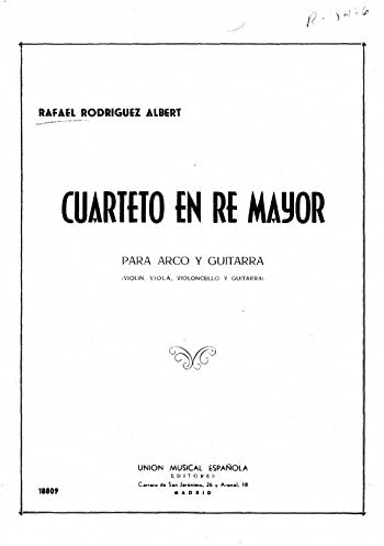 Rafael Rodriguez Albert: Cuarteto en re mayor (arco y guitarra ...