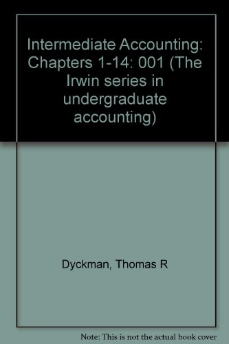 Intermediate Accounting: Chapters 1-14 (Irwin Series in Undergraduate Accounting)