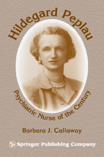 Hildegard Peplau: Psychiatric Nurse of the Century Pdf