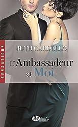 Les Héritiers, Tome 3 : L'ambassadeur et moi