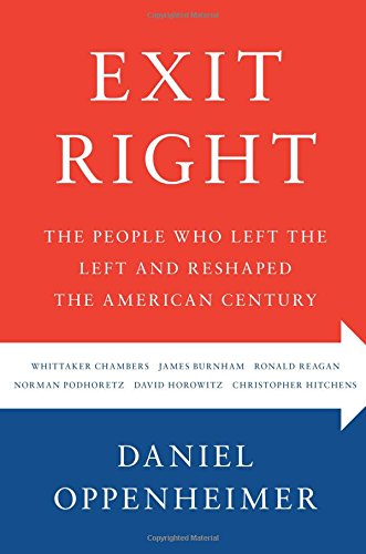 Image of Exit Right: The People Who Left the Left and Reshaped the American Century