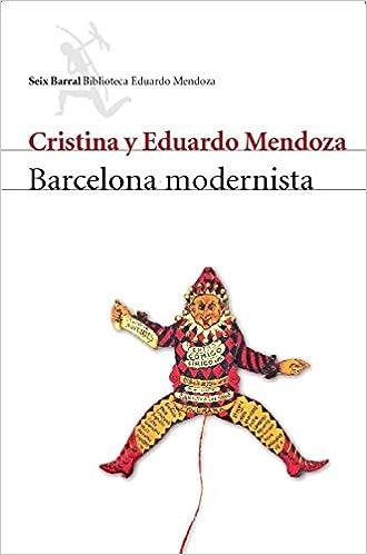 Barcelona modernista (COL.BIBLIOTECA.BREVE): Amazon.es: Eduardo Mendoza: Libros