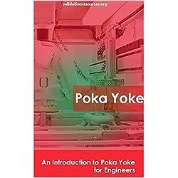 Poka Yoke: An Introduction to Poka Yoke for Engineers (English Edition)