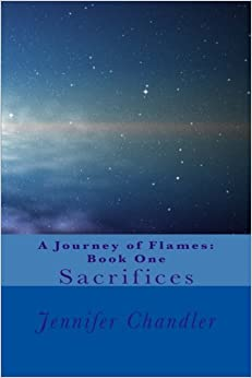 Book A Journey of Flames: Book One: Sacrifices: Volume 1