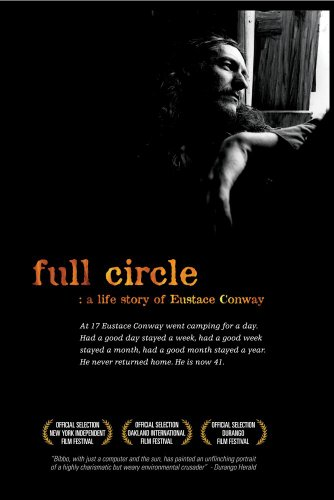 (full circle: a life story of Eustace Conway)