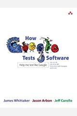 [How Google Tests Software] [By: Whittaker, James A.] [April, 2012] Paperback