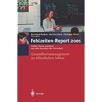 Fehlzeiten-Report 2001: Gesundheitsmanagement im öffentlichen Sektor (German Edition)