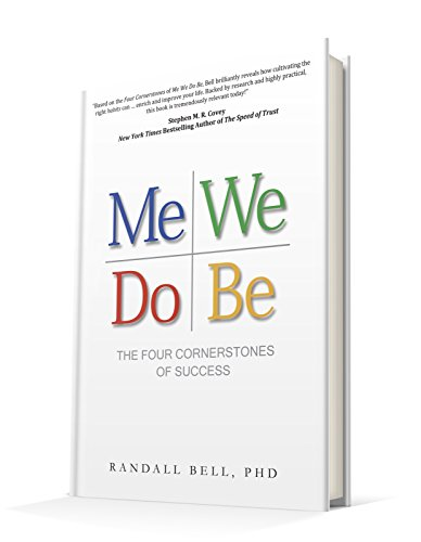 Me We Do Be: The Four Cornerstones of Success by [Bell, Randall]
